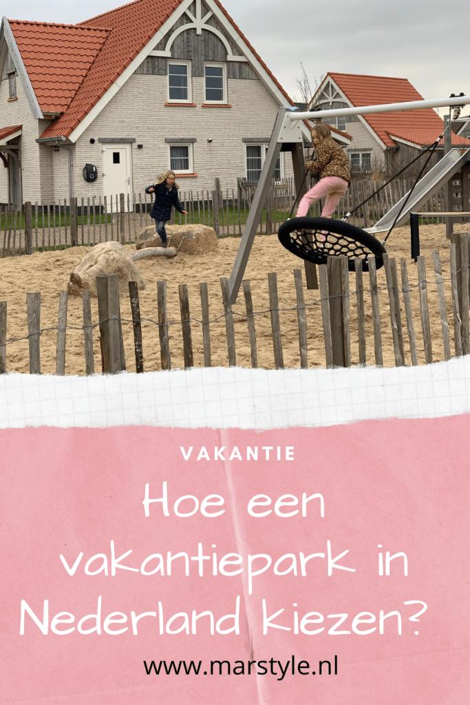 hoe kies je een vakantiepark in nederland