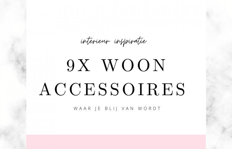 9 mooie woonaccessoires