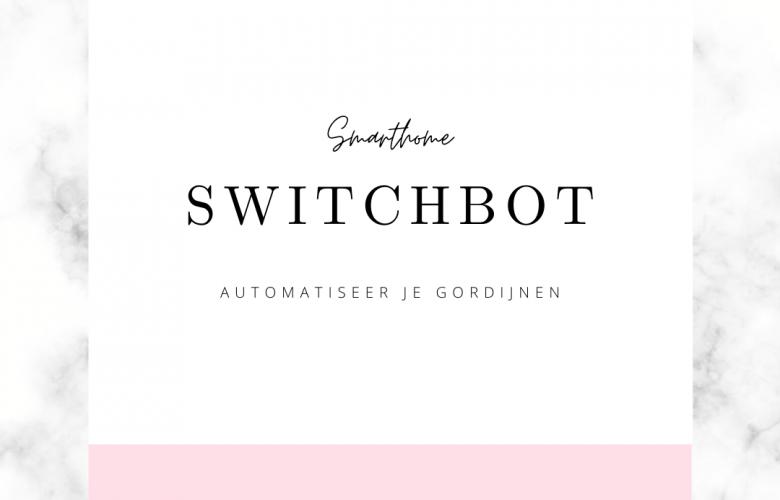 switchbot automatische gordijnen